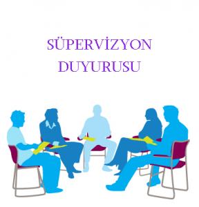 supervizyon duyuru